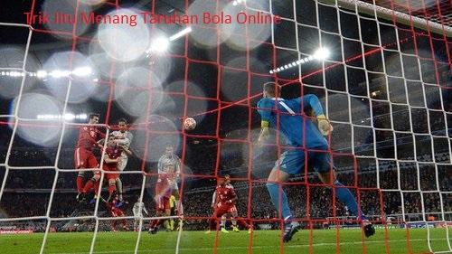 Trik Jitu Menang Taruhan Bola Online