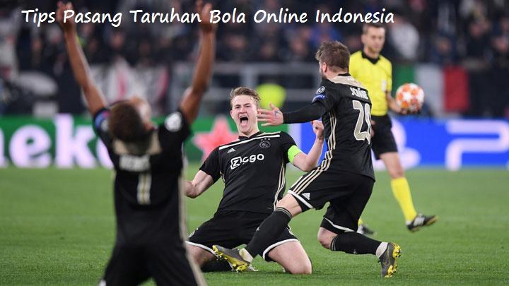 Tips Pasang Taruhan Bola Online Indonesia